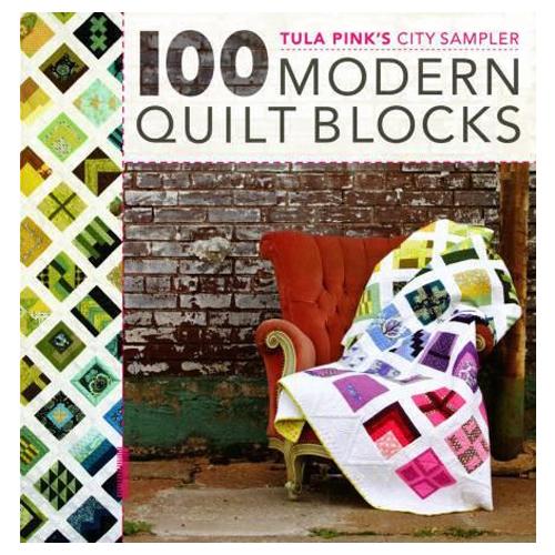 Tula Pink's City Sampler - 100 Modern Quilt Blocks